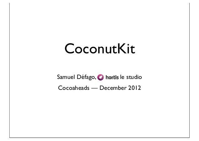 CoconutKitSamuel Défago,     le studioCocoaheads — December 2012