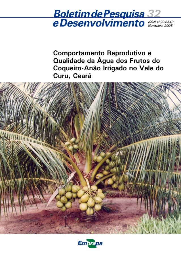 ISSN 1679-6543 Novembro, 2008 Empresa Brasileira de Pesquisa Agropecuária Embrapa Agroindústria Tropical Ministério da Agr...