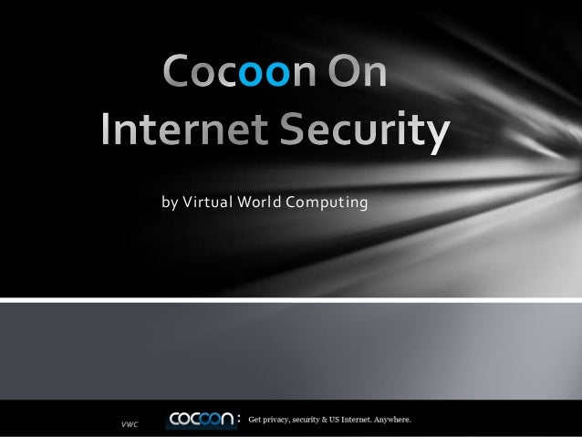 Cocoon On Internet Security