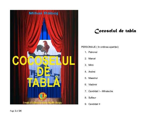 Cocoselul de tabla PERSONAJE ( în ordinea apariţiei) 1. Patronul 2. Marcel 3. Mimi 4. Andrei 5. Maestrul 6. Vladimir 7. Ca...