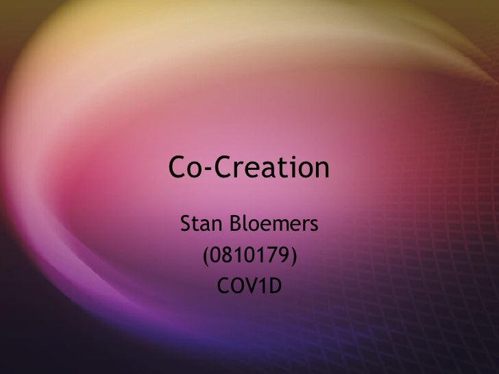 Co-Creation Stan Bloemers (0810179) COV1D