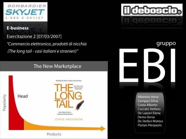 Coda Lunga e prodotti di Nicchia: Gruppo EBI (A/K)