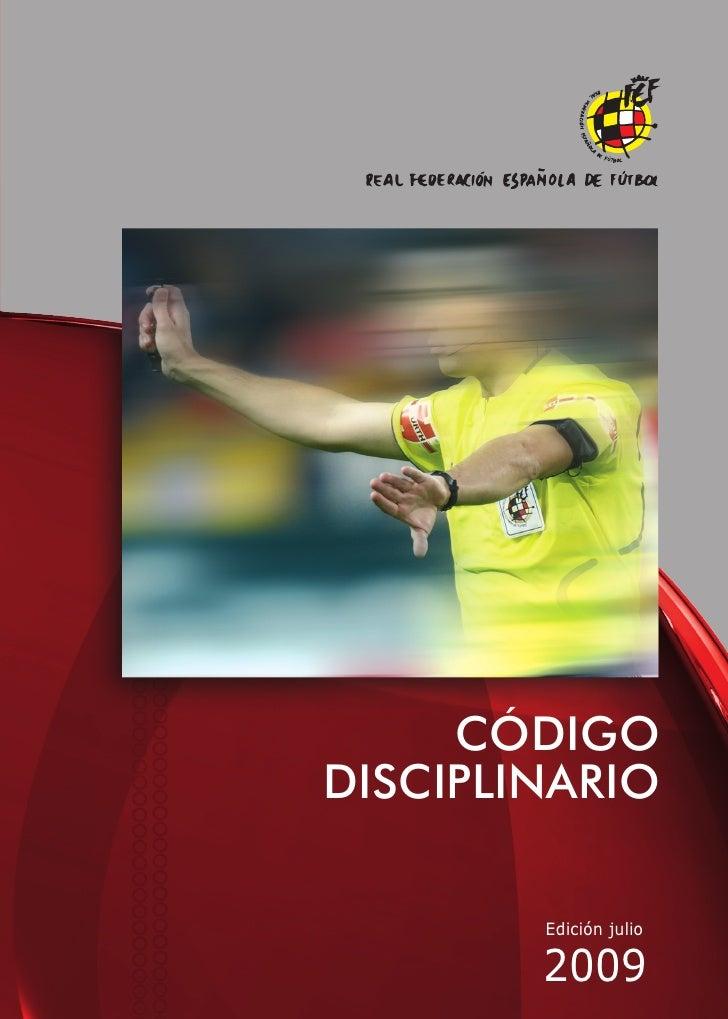 CÓDIGO DISCIPLINARIO          Edición julio          2009