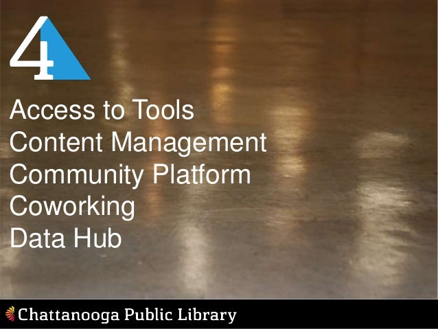 Access to Tools Content Management Community Platform Coworking Data Hub