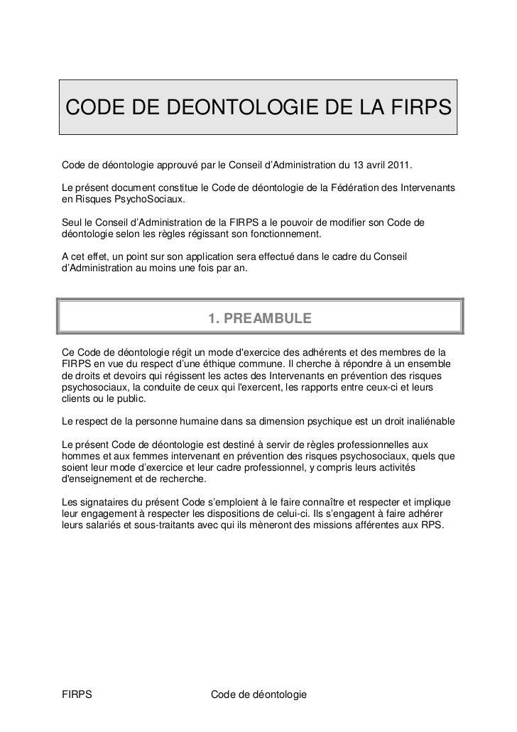 CODE DE DEONTOLOGIE DE LA FIRPSCode de déontologie approuvé par le Conseil d'Administration du 13 avril 2011.Le présent do...