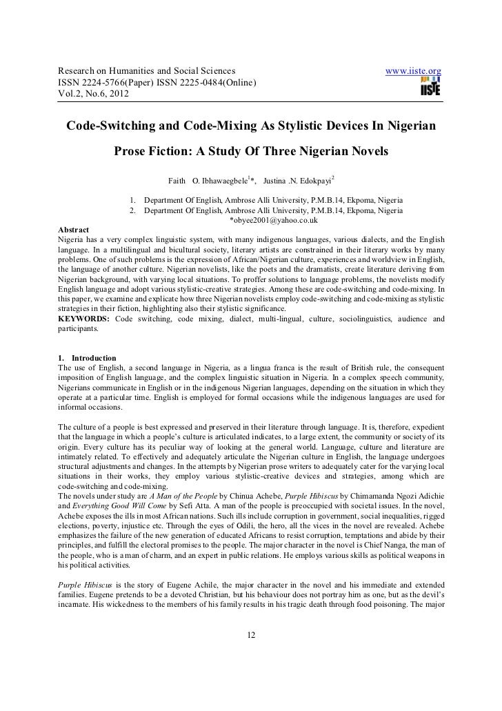 Code switching and code-mixing as stylistic devices in nigerian