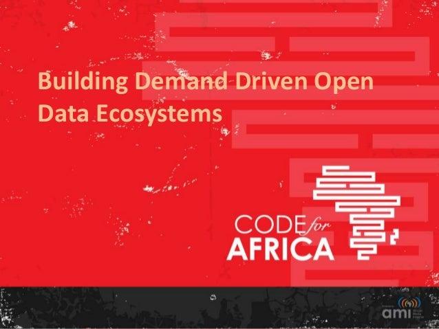 Building Demand Driven OpenData Ecosystems