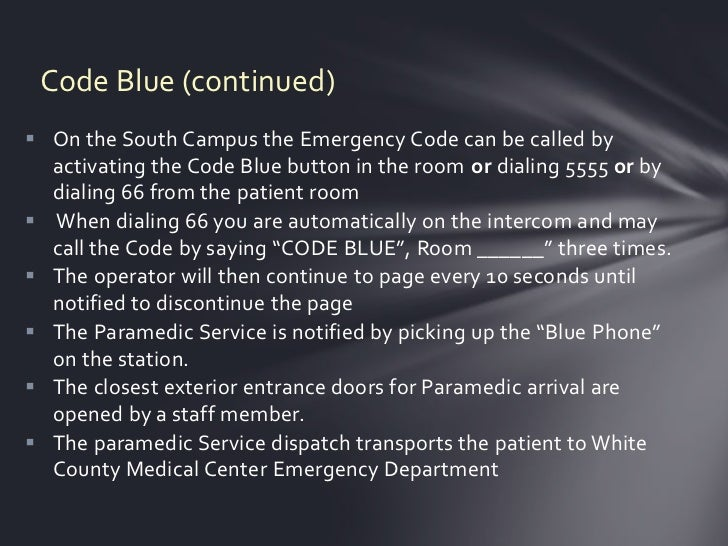 Code Blue Button Code Blue Continued) on The