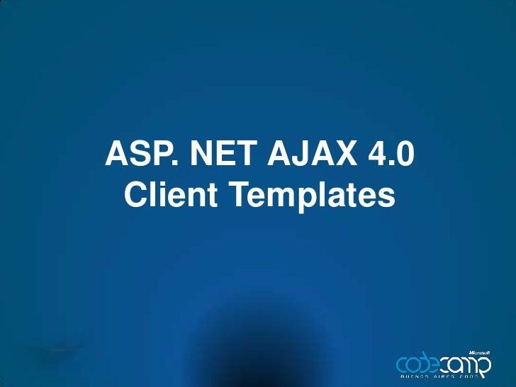 ASP. NET AJAX 4.0 Client Templates<br />
