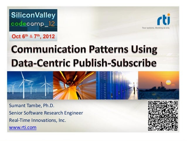Communication Patterns Using Data-Centric Publish/Subscribe