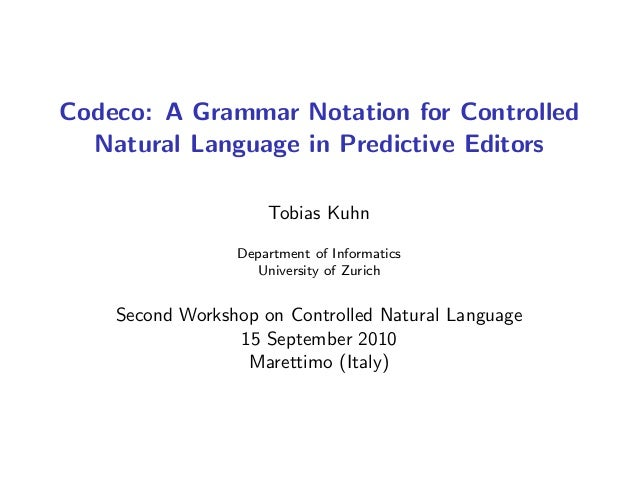 Codeco: A Grammar Notation for Controlled Natural Language in Predictive Editors