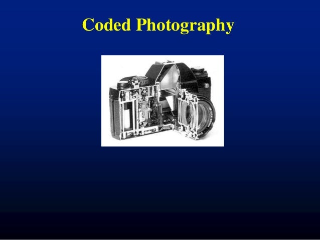 Coded Photography - Ramesh Raskar