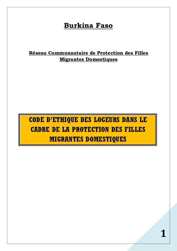Burkina FasoRéseau Communautaire de Protection des Filles          Migrantes DomestiquesCODE D'ETHIQUE DES LOGEURS DANS LE...