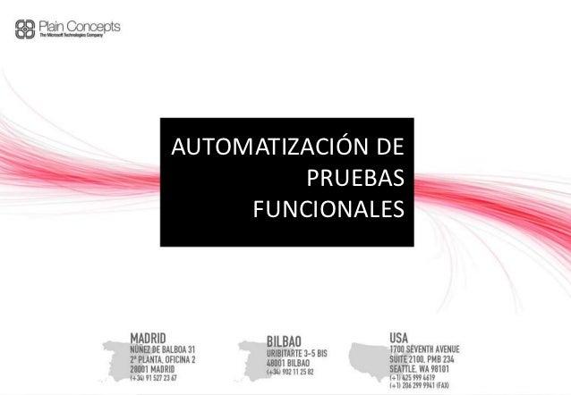 AUTOMATIZACIÓN DE         PRUEBAS     FUNCIONALES