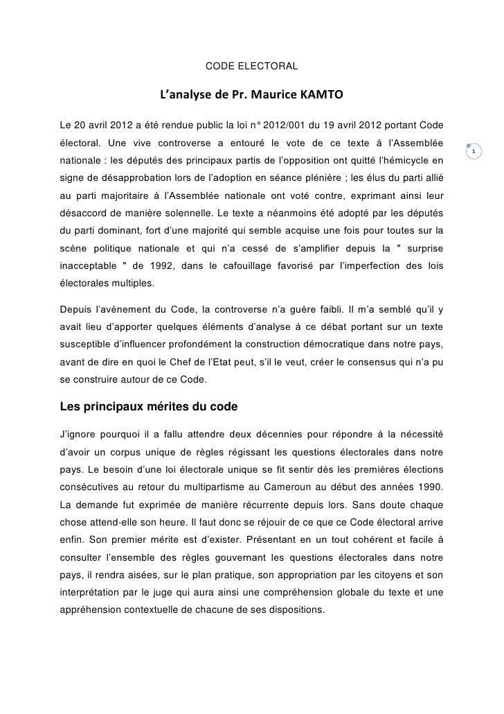 CODE ELECTORAL                         L'analyse de Pr. Maurice KAMTOLe 20 avril 2012 a été rendue public la loi n° 2012/0...