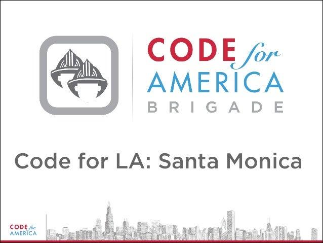 Code for LA: Santa Monica
