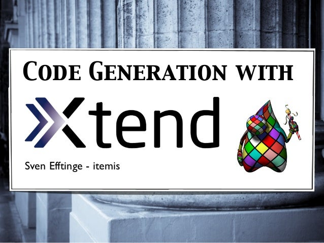 Codegeneration With Xtend
