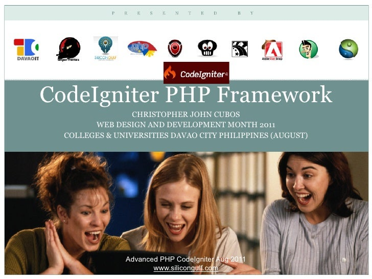 CodeIgniter PHP Framework                 CHRISTOPHER JOHN CUBOS        WEB DESIGN AND DEVELOPMENT MONTH 2011  COLLEGES & ...