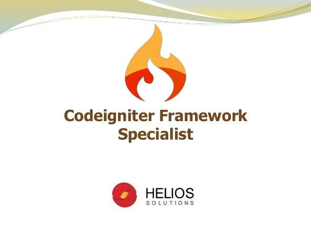 Codeigniter Framework Specialist