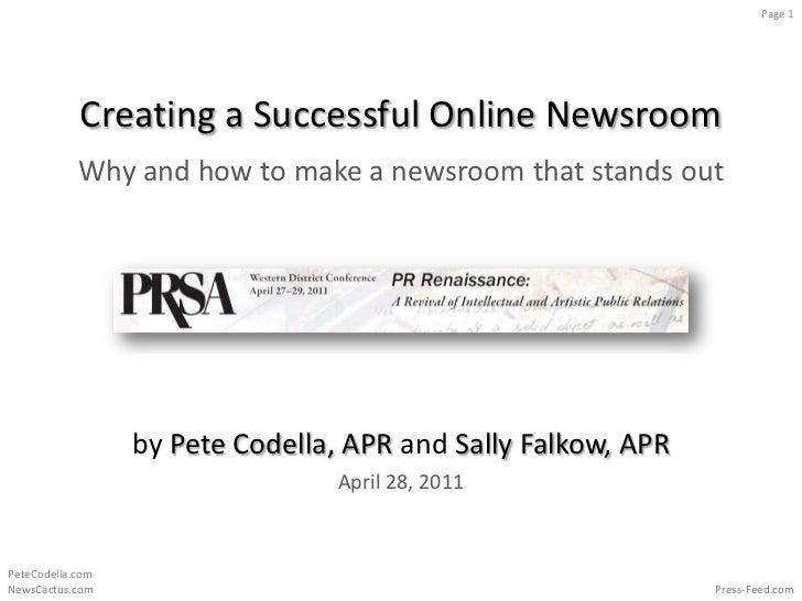 Creating a Successful Online Newsroom<br />Why and how to make a newsroom that stands out<br />by Pete Codella, APR and Sa...