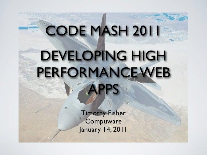 Developing High Performance Web Apps - CodeMash 2011