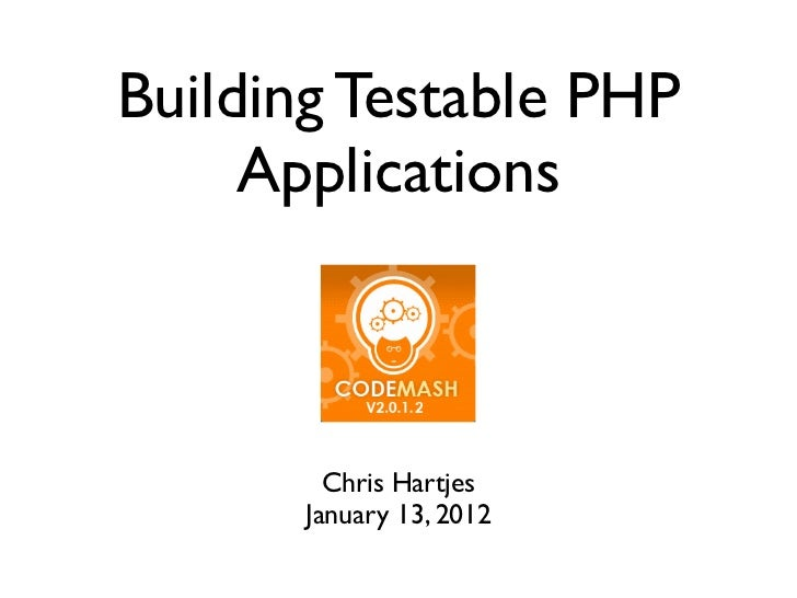 Building Testable PHP Applications