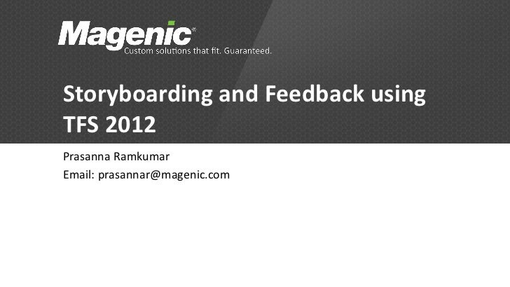 Storyboarding and Feedback features in TFS 2012