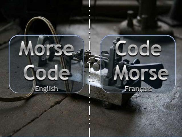 English   Menu principal                   A   AInformationgénérale               Découvrez le Code Morse et              ...
