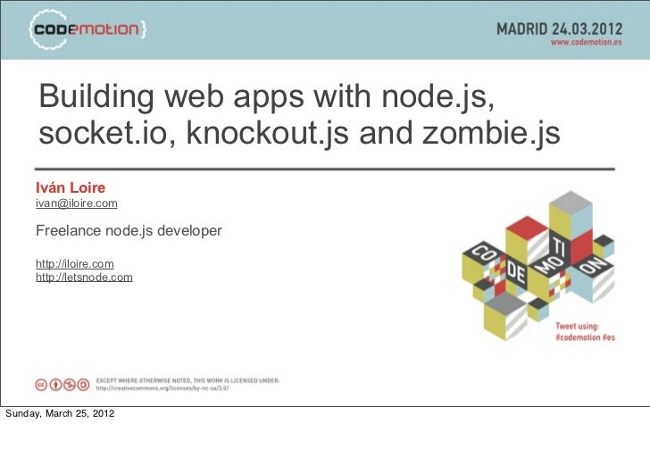 Building web apps with node.js, socket.io, knockout.js and zombie.js - Codemotion 2012