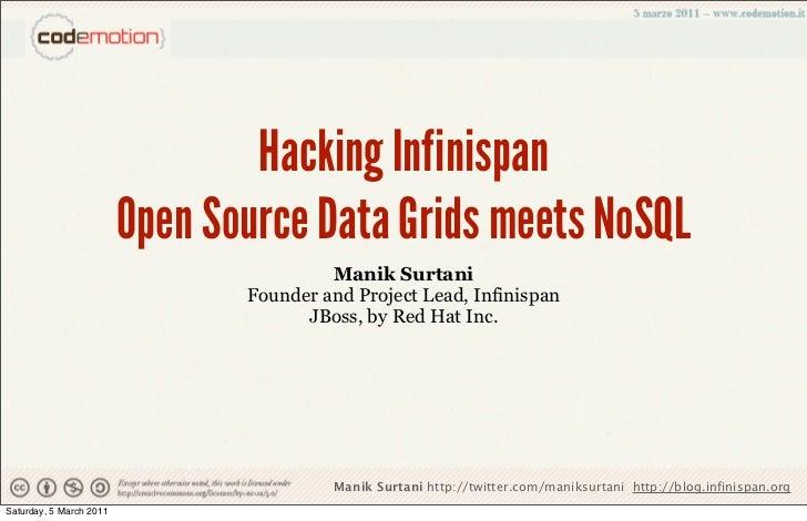 Hacking Infinispan: the new open source data grid meets NoSQL