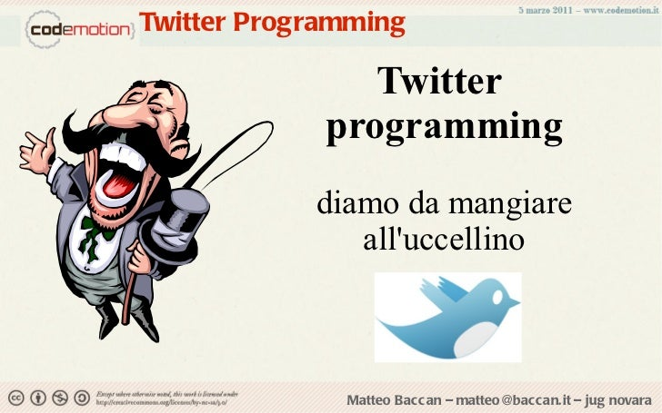 Twitter  programming diamo da mangiare all'uccellino Twitter Programming