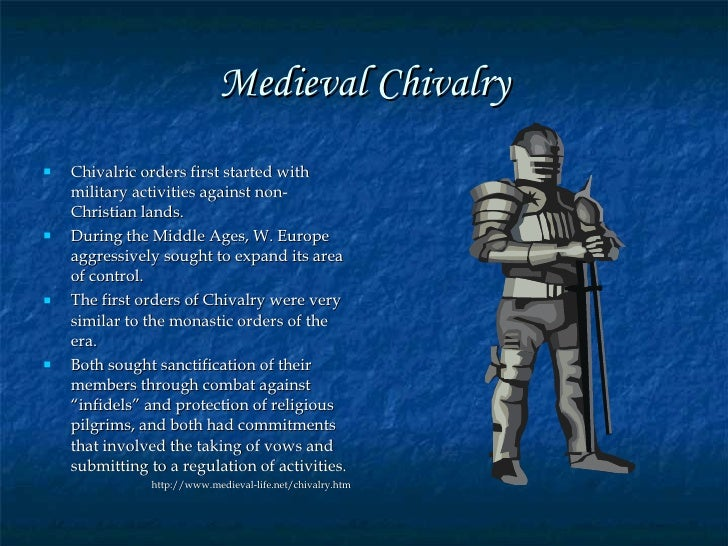 an overview of the chivalry code of knightly behavior in the middle ages Chivalry in research paper for literature classes topic from the era of the middle ages, when chivalry was the code knights were to have a romantic.