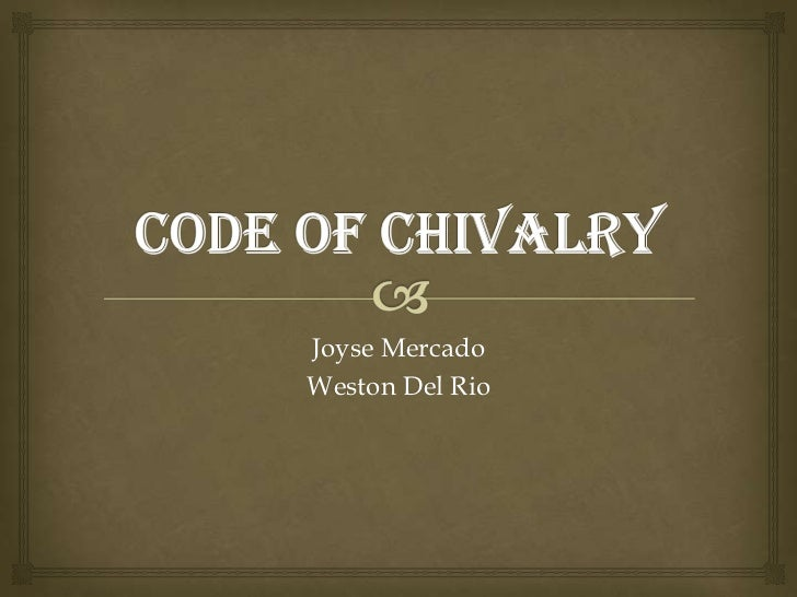 The Code of Chivalry