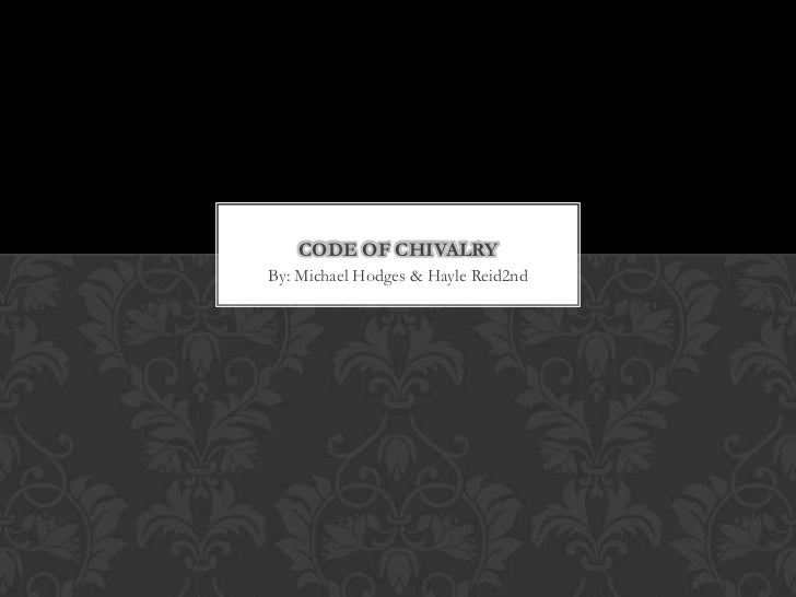 Code of Chivalry Hayle Reid and Michael Hodges