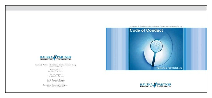 Hauska & Partner International Communications Group                                                        Code of Conduct...