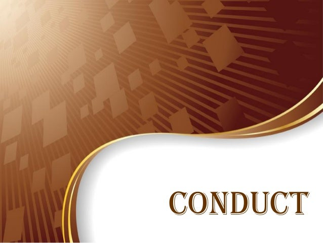 CONDUCT