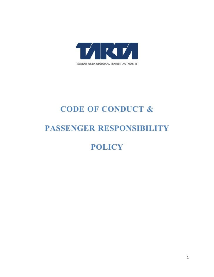 CODE OF CONDUCT &  PASSENGER RESPONSIBILITY          POLICY                                1