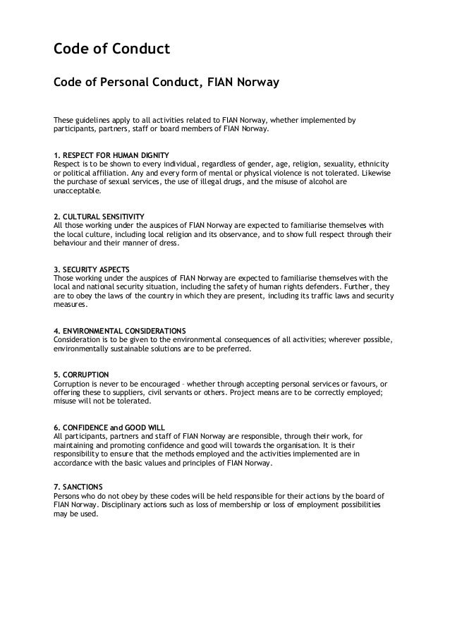 Code of Conduct Code of Personal Conduct, FIAN Norway These guidelines apply to all activities related to FIAN Norway, whe...