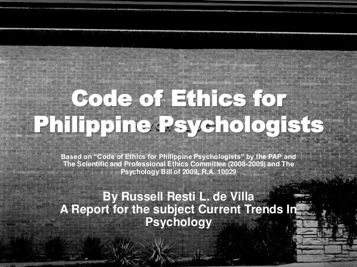 "Code of Ethics for Philippine Psychologists<br />Based on ""Code of Ethics for Philippine Psychologists"" by the PAP and The..."