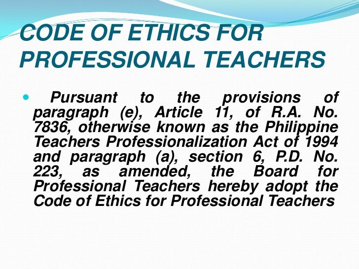 professional ethics for teachers Code of professional ethics for teachers developed by the national council of educational research and training ( ncert) jointly with all india primary teacher's federation (aiptf), all.