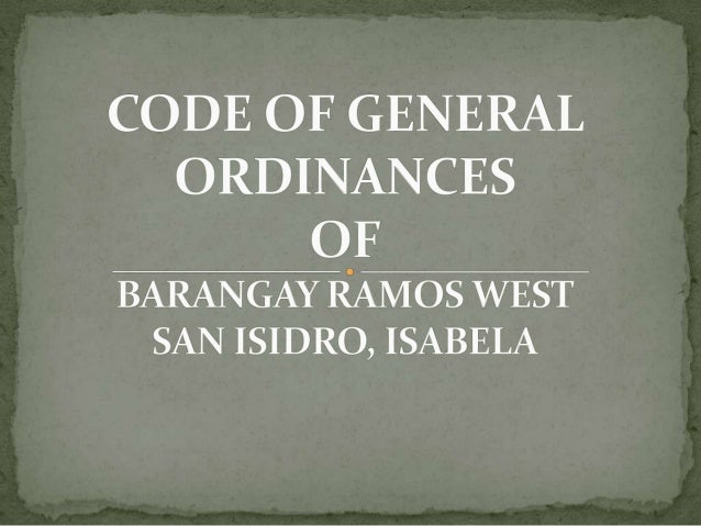 Sponsor: ____________ Be it ordained by the Sangguniang barangay of Ramos West, San Isidro, Isabela, that: