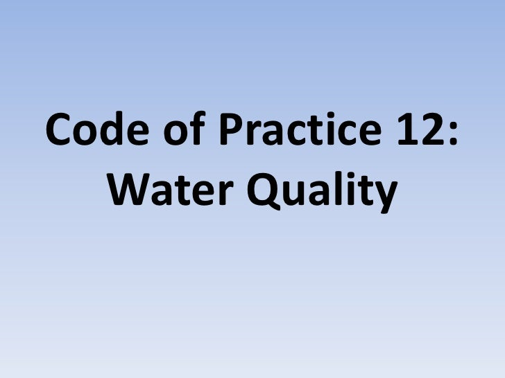 Code Of Practice 12 Water Quality