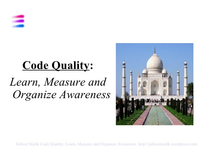 Code Quality   Learn, Measure And Organize Awareness