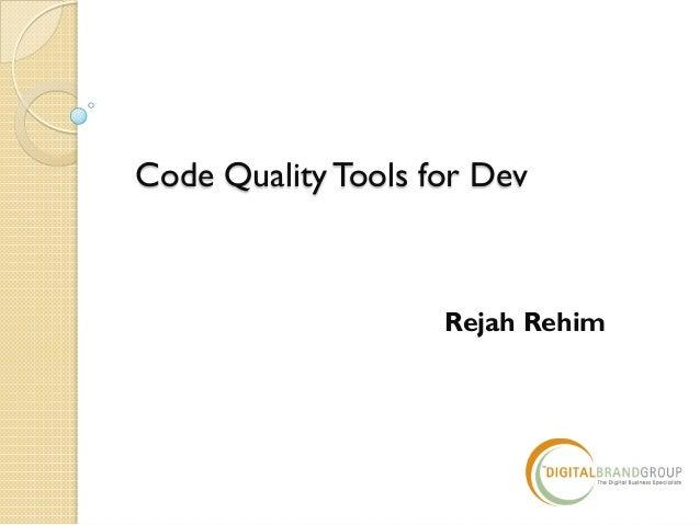 Code Quality Tools for Dev Rejah Rehim