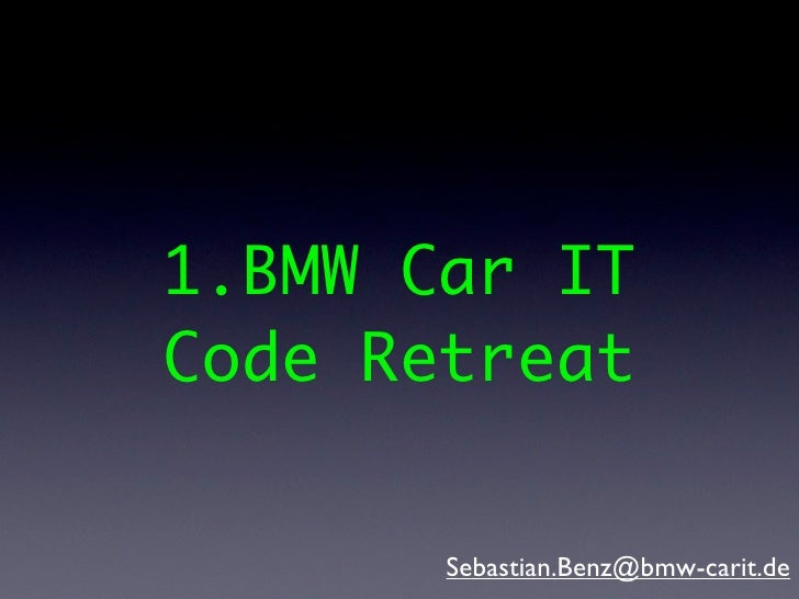 Code retreat @BMW Car IT