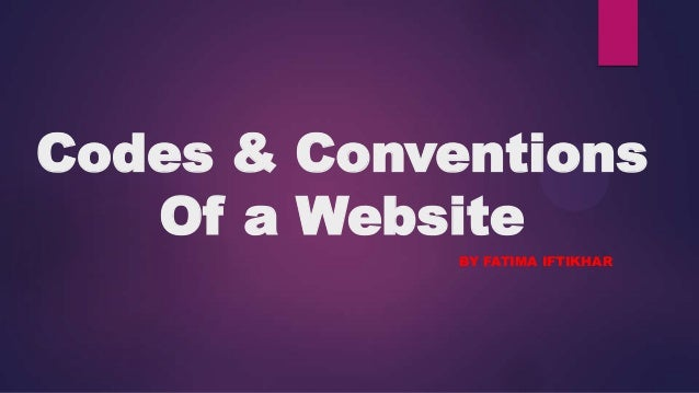 Codes & conventions of a website