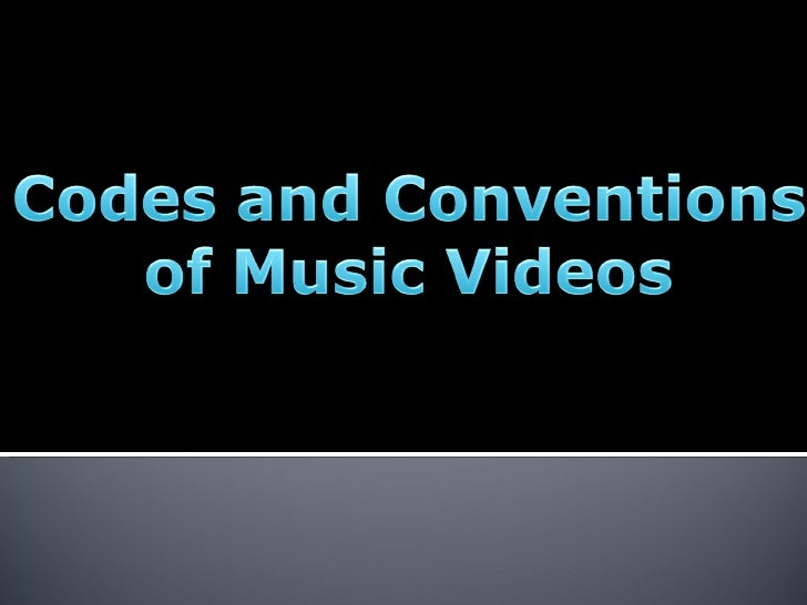 Codes&+conventions z of musik videosz