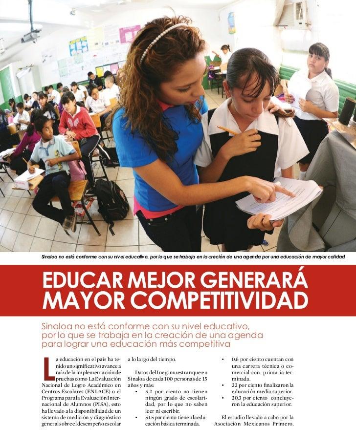 Sinaloa no está conforme con su nivel educativo, por lo que se trabaja en la creción de una agenda por una educación de ma...