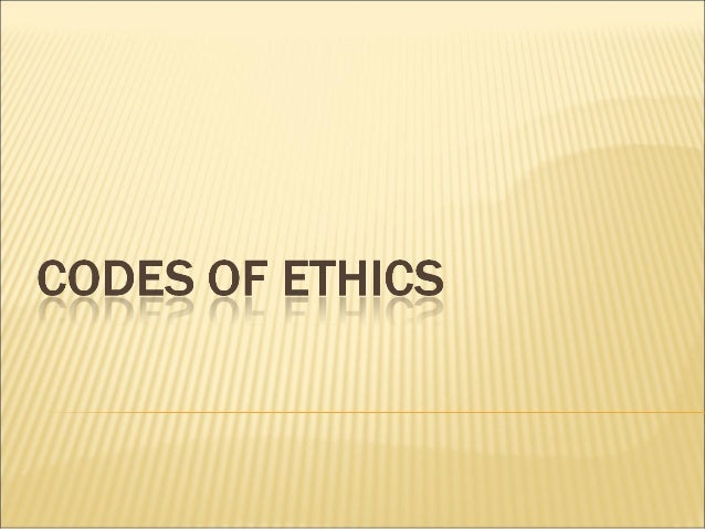 Codes of ethics