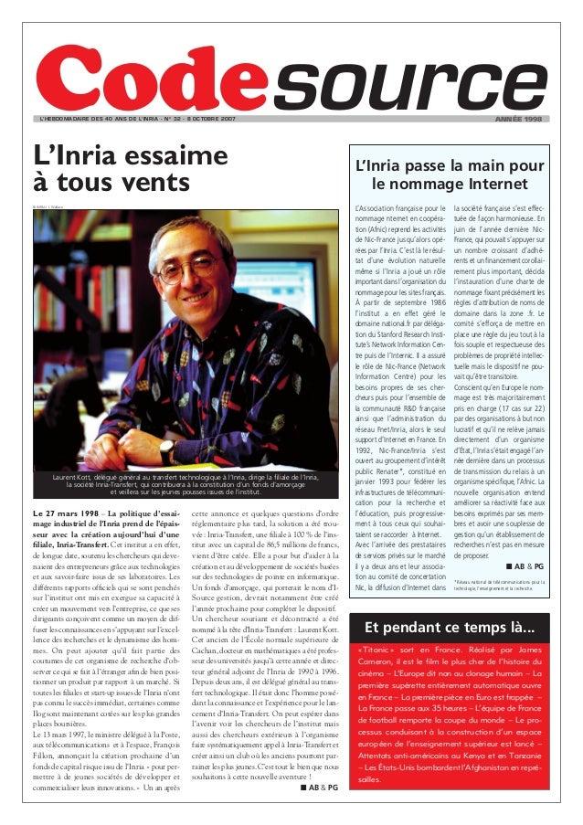 L'HEBDOMADAIRE DES 40 ANS DE L'INRIA - N O 32 - 8 OCTOBRE 2OO7                                                            ...